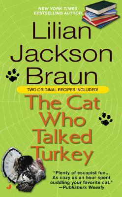 The Cat Who Talked Turkey By Braun, Lilian Jackson